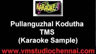 Pullanguzhal Kodutha Karaoke (Good Quality Karaoke)