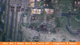 Xbox One S Beeps Once And Turns Off - Liquid Damage Around Southbridge IC Diagnosis & Repair