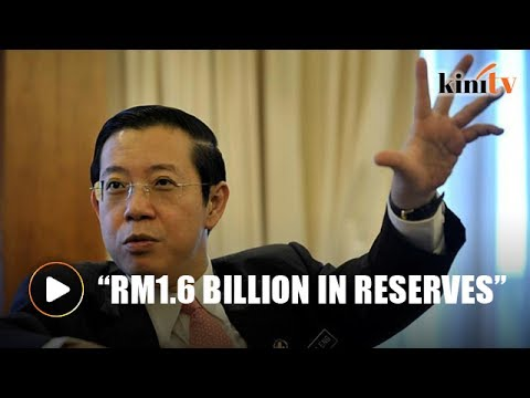 Guan Eng: Penang cash reserves doubled since BN lost