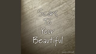 Scars To Your Beautiful - Chill Out Version