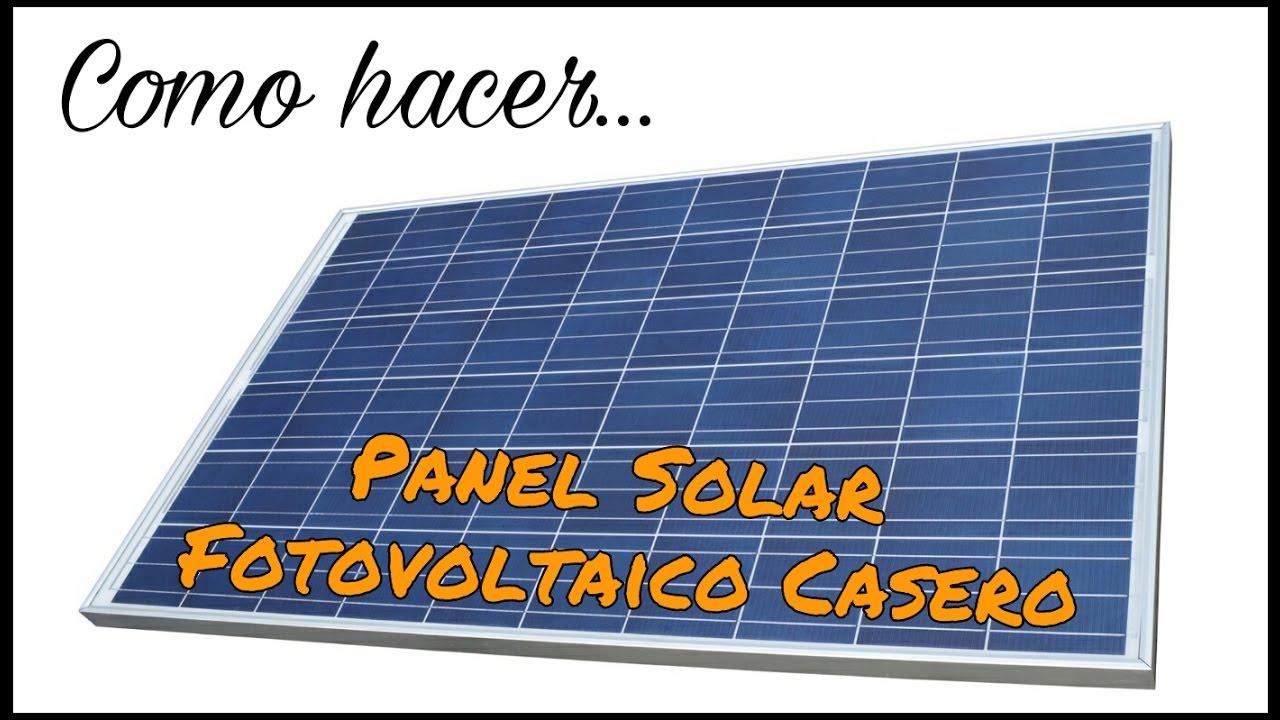 C mo hacer un panel solar fotovoltaico casero youtube for Como hacer un toldo casero