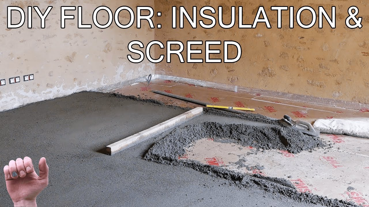 How To Build A Floor Insulation And Screed Youtube