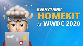 Everything HOMEKIT at WWDC 2020!