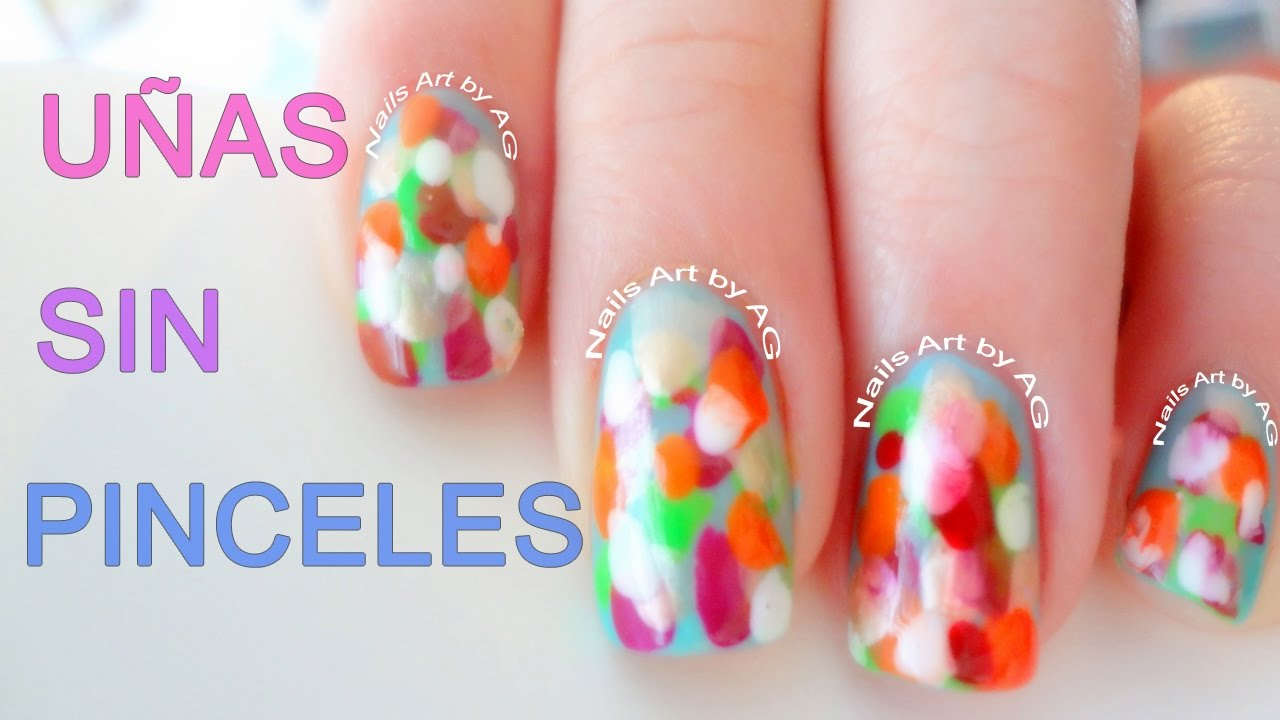 Uñas sin pinceles o herramientas de Nails Art super faciles - YouTube