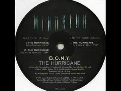 B.o.n.y. - The Hurricane (dj b.o.n.y. mix)