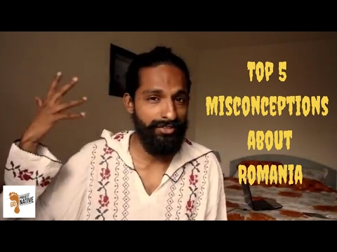 Top 5 Myths and Misconceptions about Romania