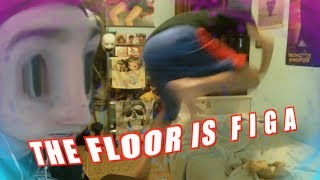 The floor is  F I G A