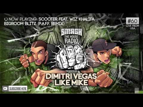 Dimitri Vegas & Like Mike - Smash The House Radio #60