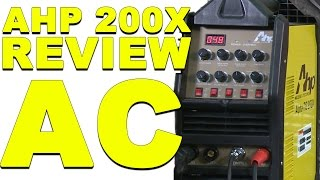 AHP AlphaTIG 200X Review: AC Welding | TIG Time