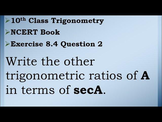 Class 10 Trigonometry Exercise 8.4 Question 2 | CBSE | NCERT BOOK
