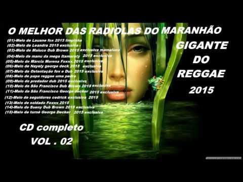 O MELHOR DAS RADIOLAS DO MARANHÃO VOL.02