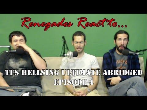 Renegades React to... TFS Hellsing Ultimate Abridged Episode 4