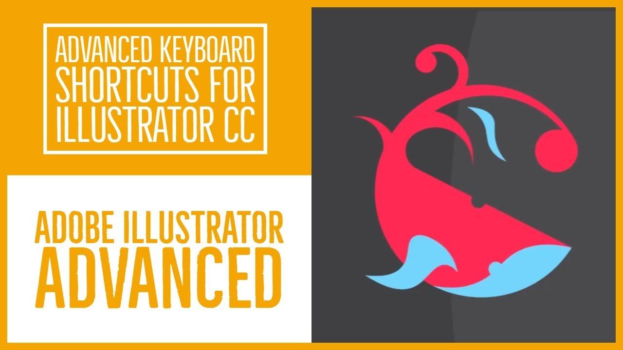 Advanced Keyboard Shortcuts for Illustrator CC - Illustrator Advanced Training [12/53]