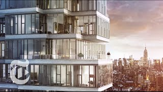 Making Buildings for Billionaires in New York City | The New York Times