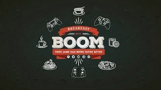 Breakfast With BOOM, Gaming Talk Never Tasted This Good!