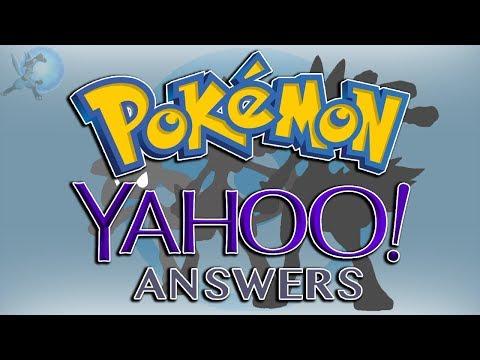 Pokémon Yahoo Answers