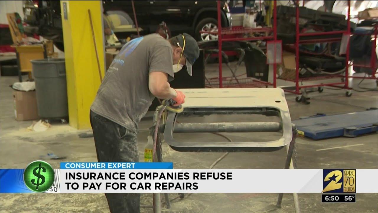 Car Repair Insurance >> Insurance Companies Refuse To Pay For Car Repairs