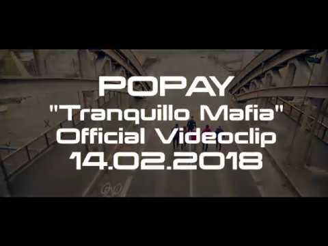 """Popay """"Tranquillo Mafia"""" 2018 (Official Video Trailer)"""