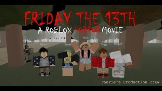 ROBLOX Horror Movie - Friday the 13th
