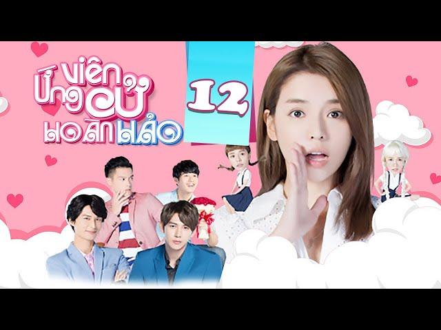[THUYẾT MINH] Ứng Cử Viên Hoàn Hảo - Tập 12   Phim Ngôn Tình Trung Quốc Hay Nhất 2020