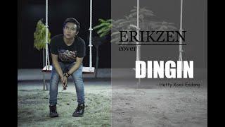 DINGIN | Hetty koes Endang | COVER by ErikZen