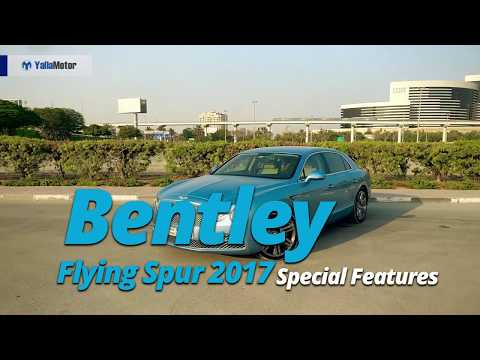 2017 Bentley Flying Spur Special Features   YallaMotor