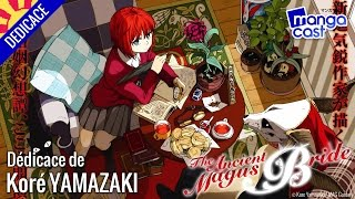 Dédicace live de la mangaka Koré YAMAZAKI (The Ancient Magus Bride) [Japan Expo 2015]