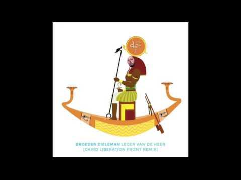Broeder Dieleman - Leger van de Heer [Cairo Liberation Front Remix]