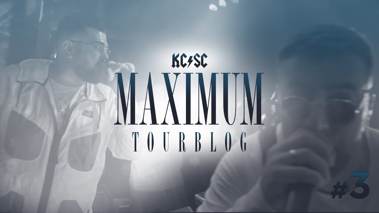 KC Rebell x Summer Cem  - MAXIMUM [ Tourblog 3 ]