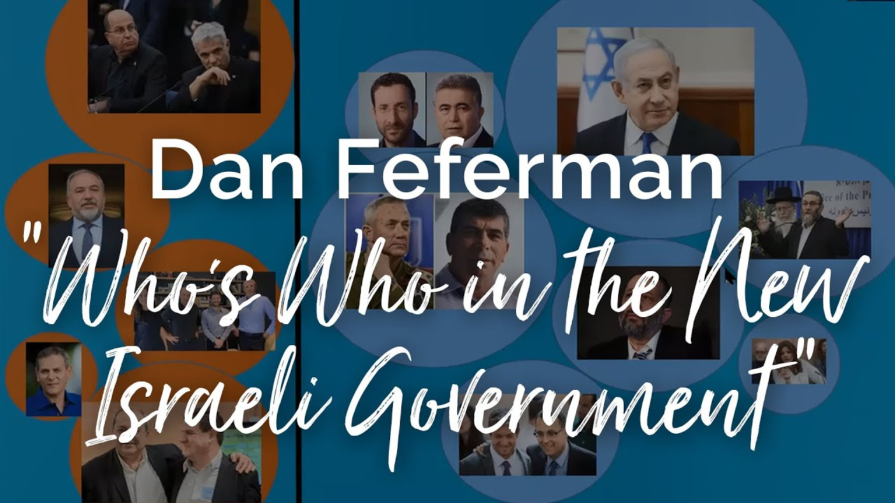 "Lecture: ""Who's Who in the 35th Israeli Government"""