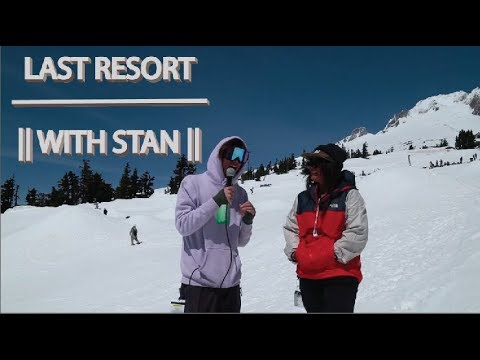 Last Resort with Stan: Superpark, It's Tits & QP Campout