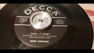 Скачать Eddie Fontaine Cool It Baby 1956 Rock N Roll DECCA 9 30042