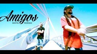 Repeat youtube video SHOTTA - AMIGOS con MORODO