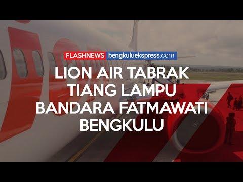 Lion Air Tabrak Lampu Bandara Fatmawati Bengkulu Mp3