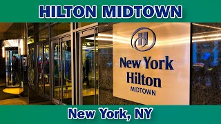 New York Hilton Midtown review