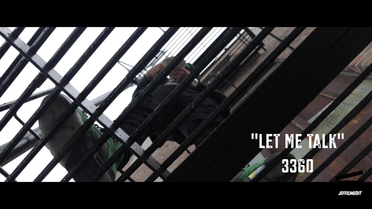 Download 3360 - Let me talk (Official Video)