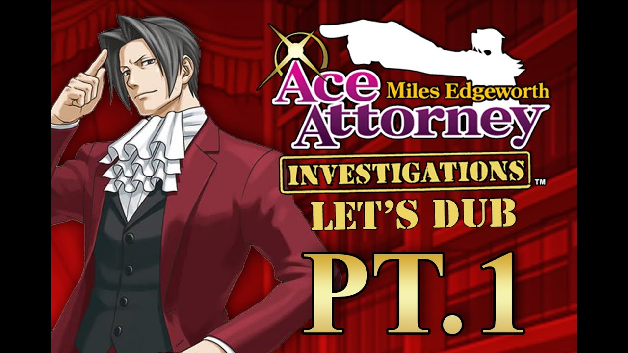 ace attorney investigations interesting people to meet