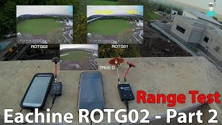 ROTG02 OTG FPV Receiver - Part 2 - Range Test (SBS Comparison with ROTG01)