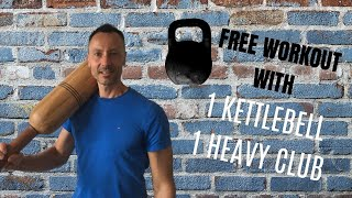 13 min workout with 1 kettlebell \u0026 1 Indian club/ mudgar/ clubbell