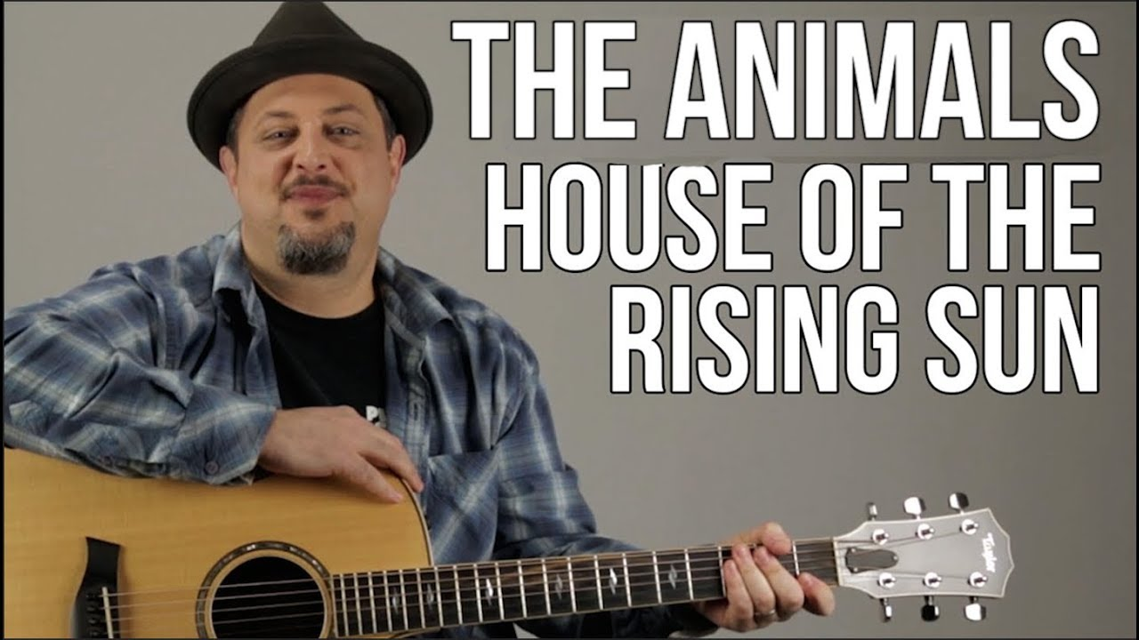 House Of The Rising Sun Guitar Lesson The Animals Easy