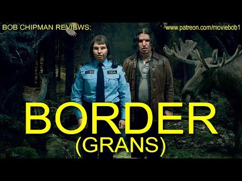 Review: BORDER (2018)