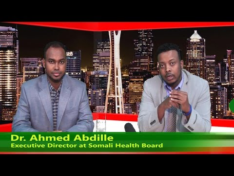 Dr. Ahmed Abdille Director Somali Health Board, Seattle (More Than 50 Nurse and DRs Somali ah)