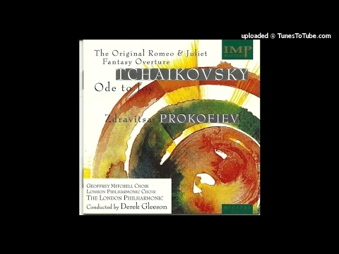 Tchaikovsky : Ode to Joy, Cantata for soloists, chorus and orchestra (1865)