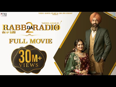 Rabb Da Radio 2 (Full Movie) - Tarsem Jassar, Simi Chahal |