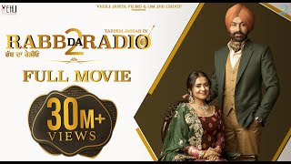 Rabb Da Radio 2  Full Movie  - Tarsem Jassar, Simi Chahal   New Punjabi Movie   Latest Punjabi Film