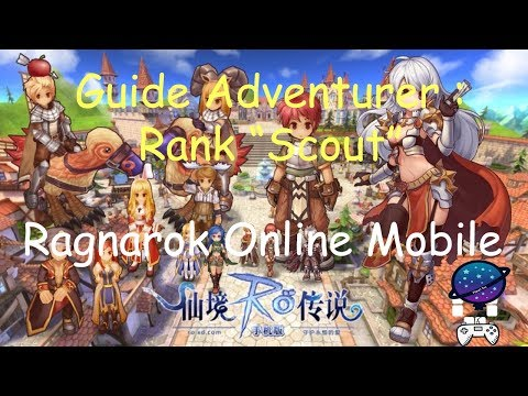 Ragnarok Online Mobile : Guide Adventurer - Rank Scout Quest