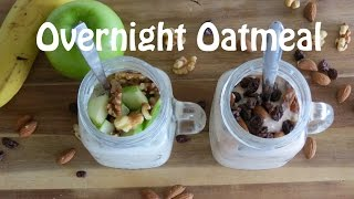 Overnight Oatmeal Recipes -- Can be Vegan -- The Frugal Chef