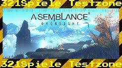 Asemblance: Oversight - Angespielt Testzone - Gameplay Deutsch