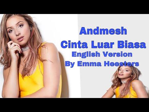 andmesh-cinta-luar-biasa-[english-version]-by-emma-heesters-|-incredible-love