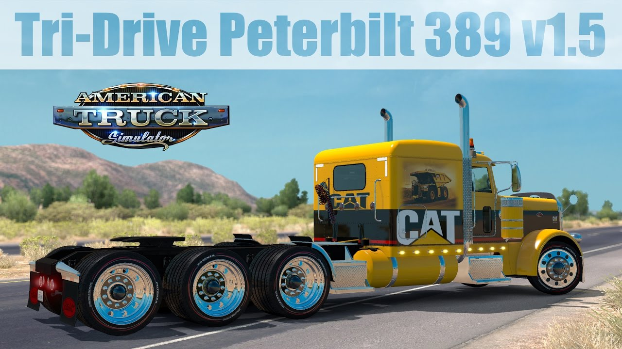 Ats Mods Tri Drive Peterbilt 389 V1 5 By Bu5ted Youtube